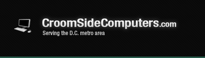 CroomSideComputers.com Service the D.C. metro area
